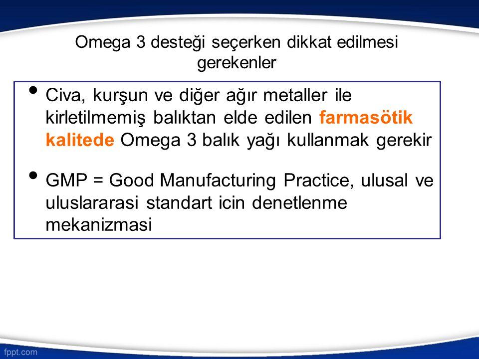 Omega 3 desteği seçerken dikkat edilmesi gerekenler Civa, kurşun ve diğer ağır metaller ile kirletilmemiş balıktan elde edilen farmasötik kalitede Ome