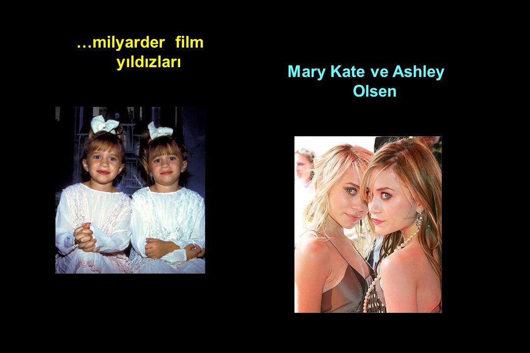 …milyarder film yıldızları Mary Kate ve Ashley Olsen