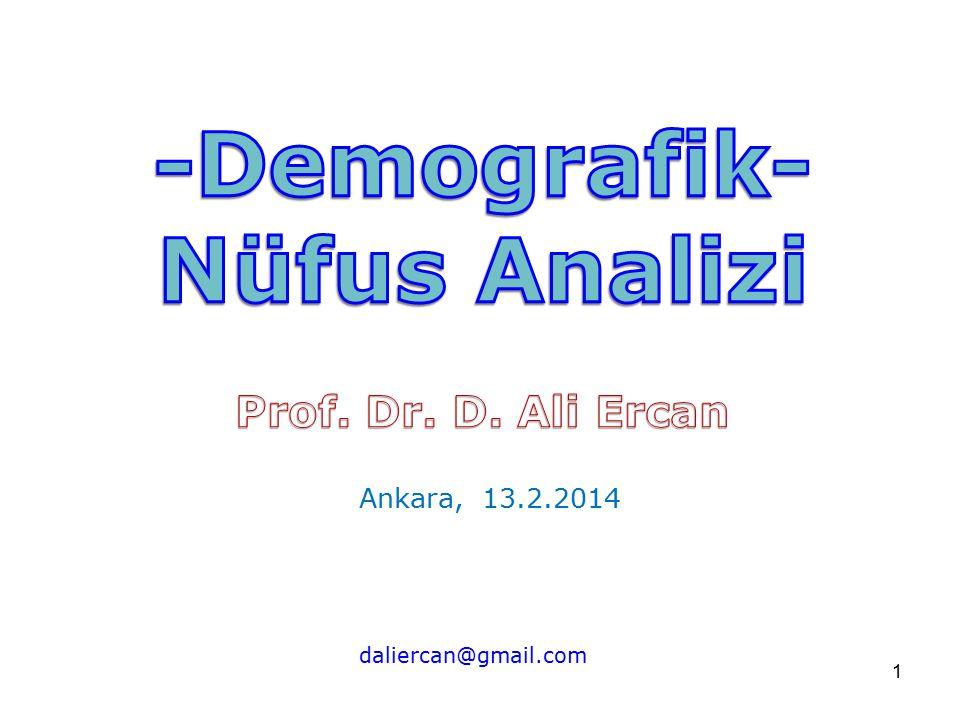 1 Ankara, 13.2.2014 daliercan@gmail.com