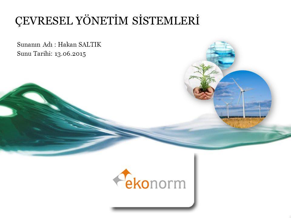 Genel Bakış Avrupa Birliği Çevre politikaları Türkiye Çevre politikaları AB Çevre Politikasının Uygulama Araçları ISO 14001:20004 ÇEVRE YÖNETİM SİSTEMİ