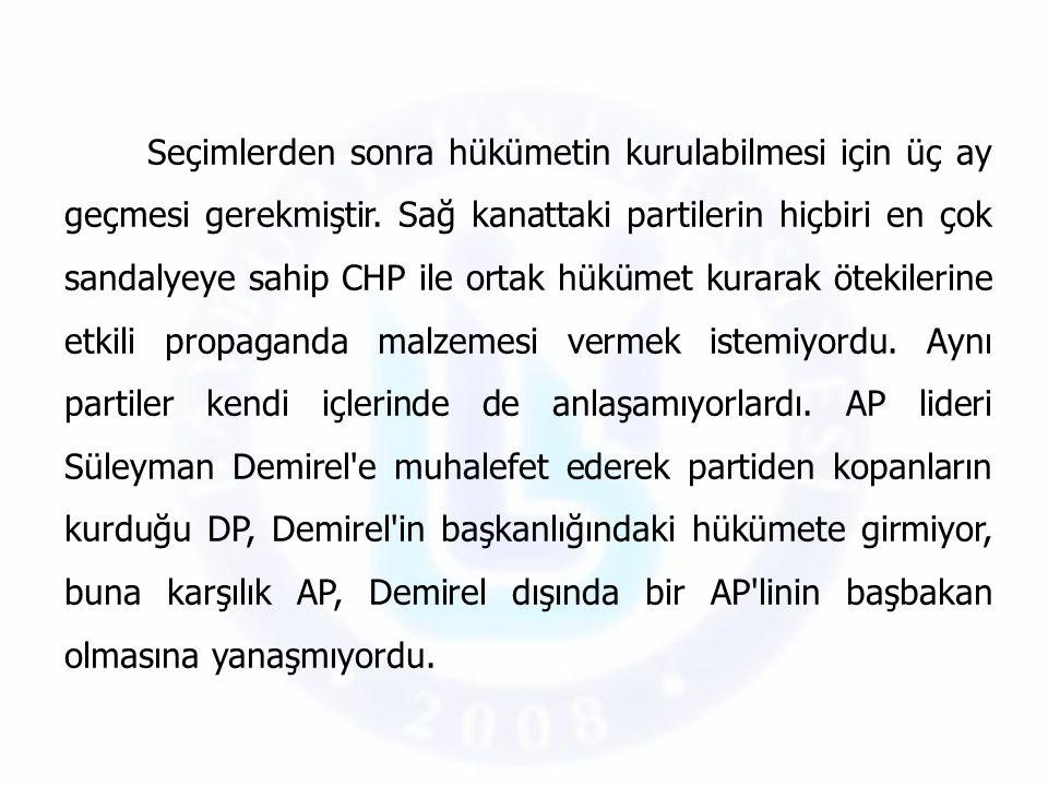 Seçimlerden sonra hükümetin kurulabilmesi için üç ay geçmesi gerekmiştir. Sağ kanattaki partilerin hiçbiri en çok sandalyeye sahip CHP ile ortak hüküm