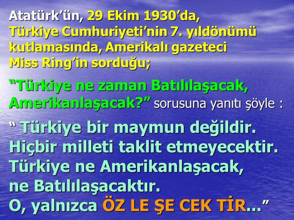 Atatürk'ün, 29 Ekim 1930'da, Türkiye Cumhuriyeti'nin 7.