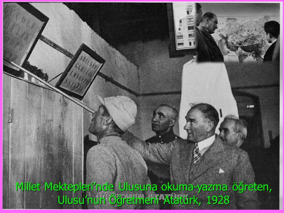 Millet Mektepleri'nde Ulusuna okuma-yazma öğreten, Ulusu'nun Öğretmeni Atatürk, 1928