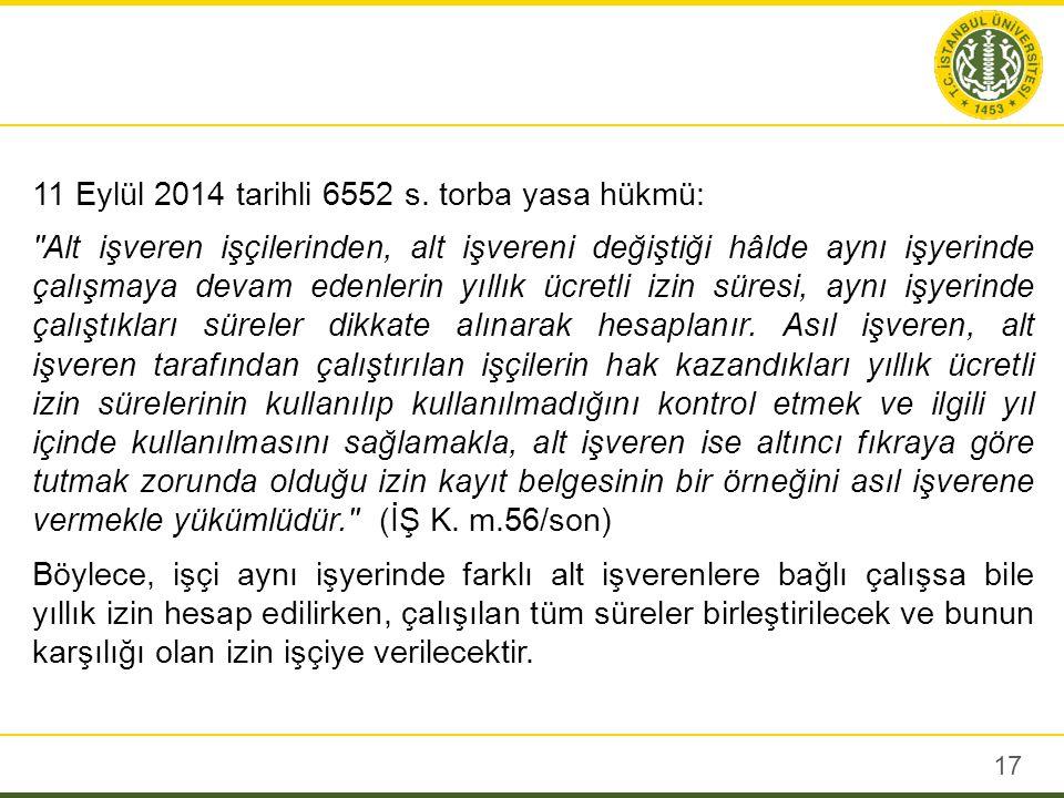 11 Eylül 2014 tarihli 6552 s.