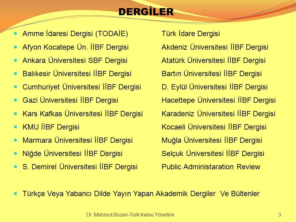 BAKANLIK TEŞKİLATI (İÇİŞLERİ BAKANLIĞI) Dr. Mahmut Bozan-Türk Kamu Yönetimi 34