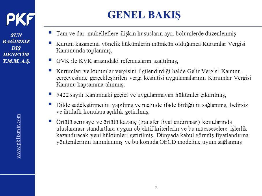 www.pkfizmir.com SUN BAĞIMSIZ DIŞ DENETİM Y.M.M. A.Ş. sayfa2 GENEL BAKIŞ  Tam ve dar mükelleflere ilişkin hususların ayrı bölümlerde düzenlenmiş  Ku
