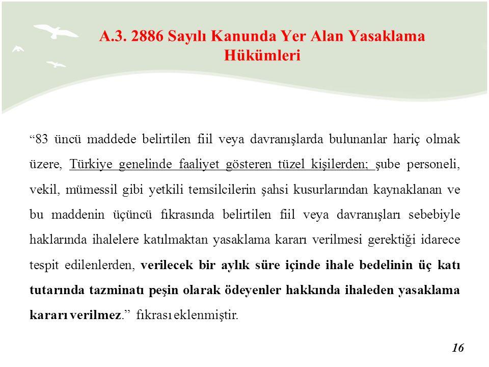 """16 """" 83 üncü maddede belirtilen fiil veya davranışlarda bulunanlar hariç olmak üzere, Türkiye genelinde faaliyet gösteren tüzel kişilerden; şube perso"""