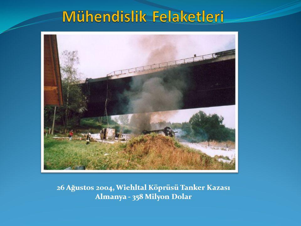 26 Ağustos 2004, Wiehltal Köprüsü Tanker Kazası Almanya - 358 Milyon Dolar