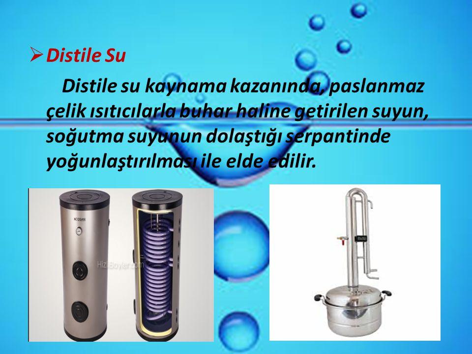  Distile Su Distile su kaynama kazanında, paslanmaz çelik ısıtıcılarla buhar haline getirilen suyun, soğutma suyunun dolaştığı serpantinde yoğunlaştı