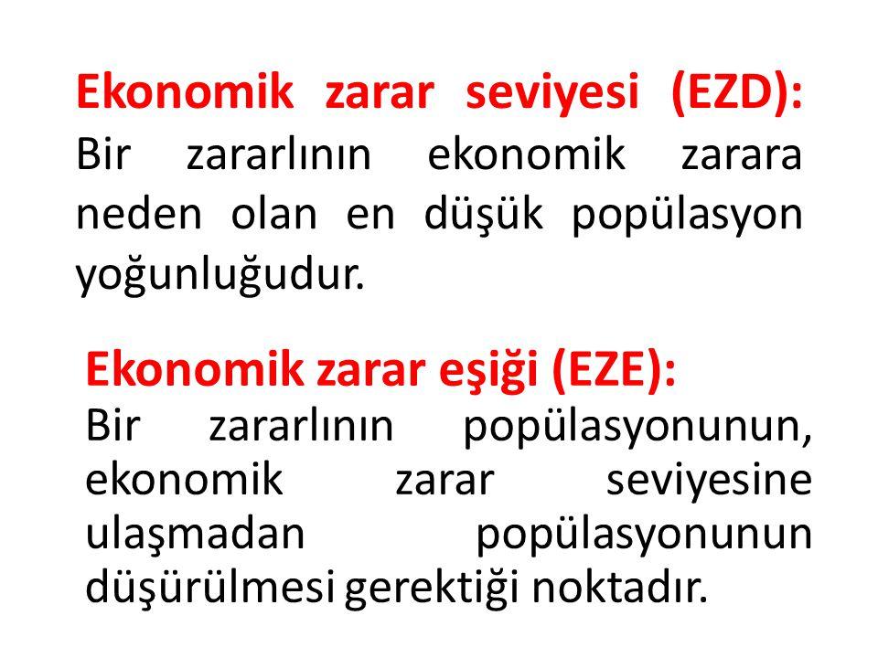 Ekonomik zarar seviyesi (EZD): Bir zararlının ekonomik zarara neden olan en düşük popülasyon yoğunluğudur. Ekonomik zarar eşiği (EZE): Bir zararlının