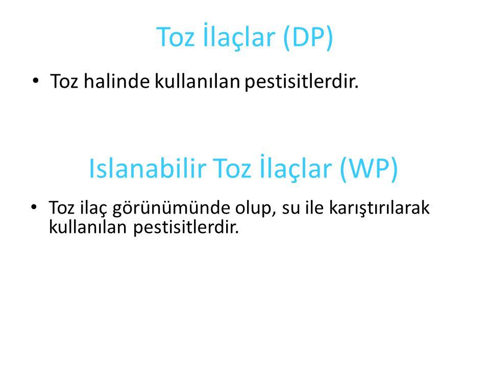 Toz İlaçlar (DP) Toz halinde kullanılan pestisitlerdir. Islanabilir Toz İlaçlar (WP) Toz ilaç görünümünde olup, su ile karıştırılarak kullanılan pesti