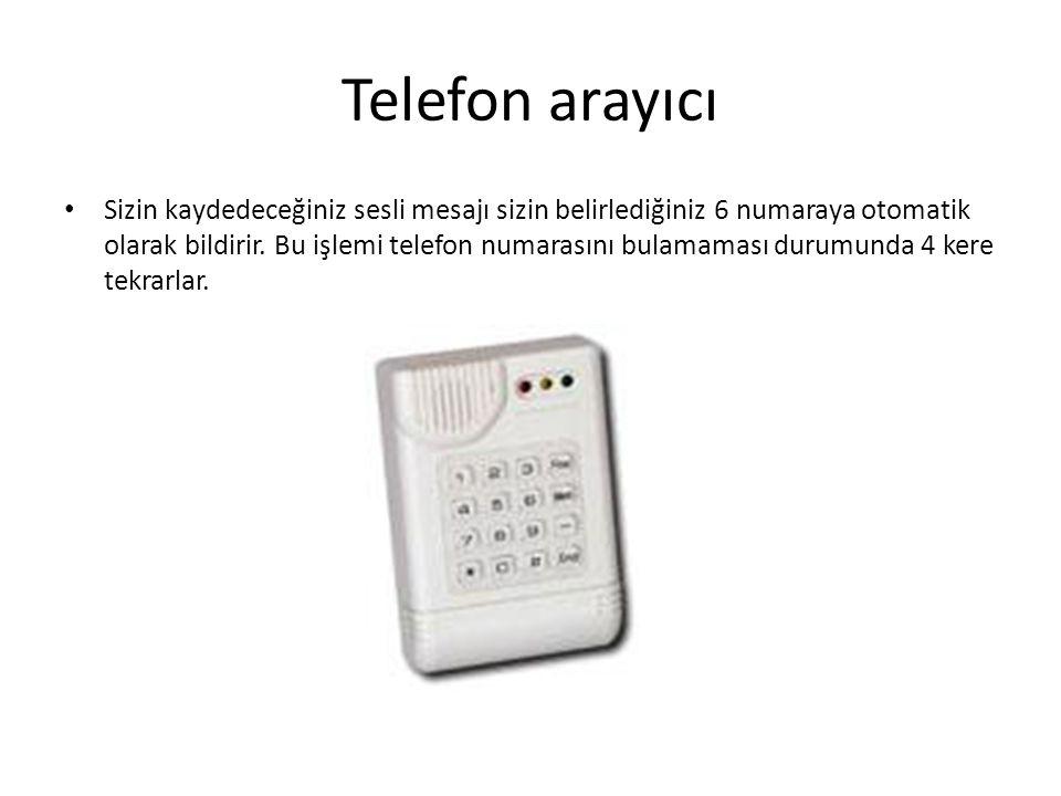 Telefon arayıcı Sizin kaydedeceğiniz sesli mesajı sizin belirlediğiniz 6 numaraya otomatik olarak bildirir. Bu işlemi telefon numarasını bulamaması du