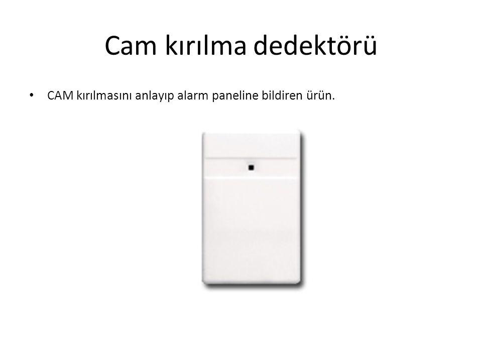 Cam kırılma dedektörü CAM kırılmasını anlayıp alarm paneline bildiren ürün.