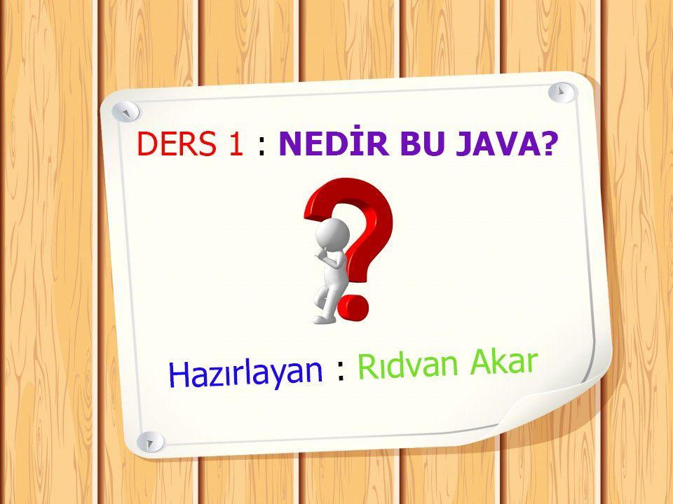 Ders 1 : Nedir Bu Java ?
