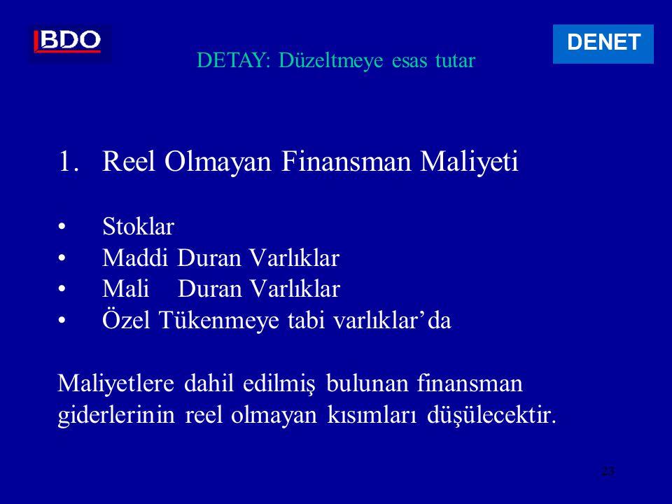 22 DENET 31.12.2003 bilançosunun düzeltilmesine ilişkin bu muhasebe kayıtları mevcut kanuni defterlere işlenmeyecektir.