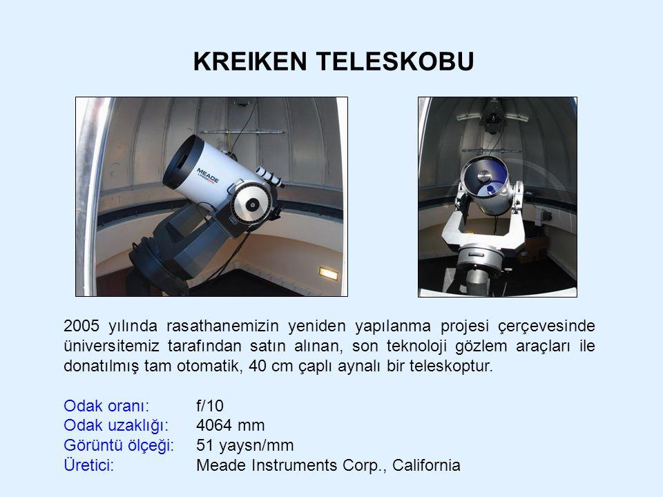 KREIKEN TELESKOBU 2005 yılında rasathanemizin yeniden yapılanma projesi çerçevesinde üniversitemiz tarafından satın alınan, son teknoloji gözlem araçl
