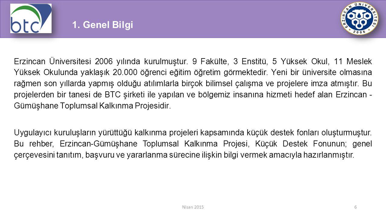 Nisan 20156 Erzincan Üniversitesi 2006 yılında kurulmuştur. 9 Fakülte, 3 Enstitü, 5 Yüksek Okul, 11 Meslek Yüksek Okulunda yaklaşık 20.000 öğrenci eği