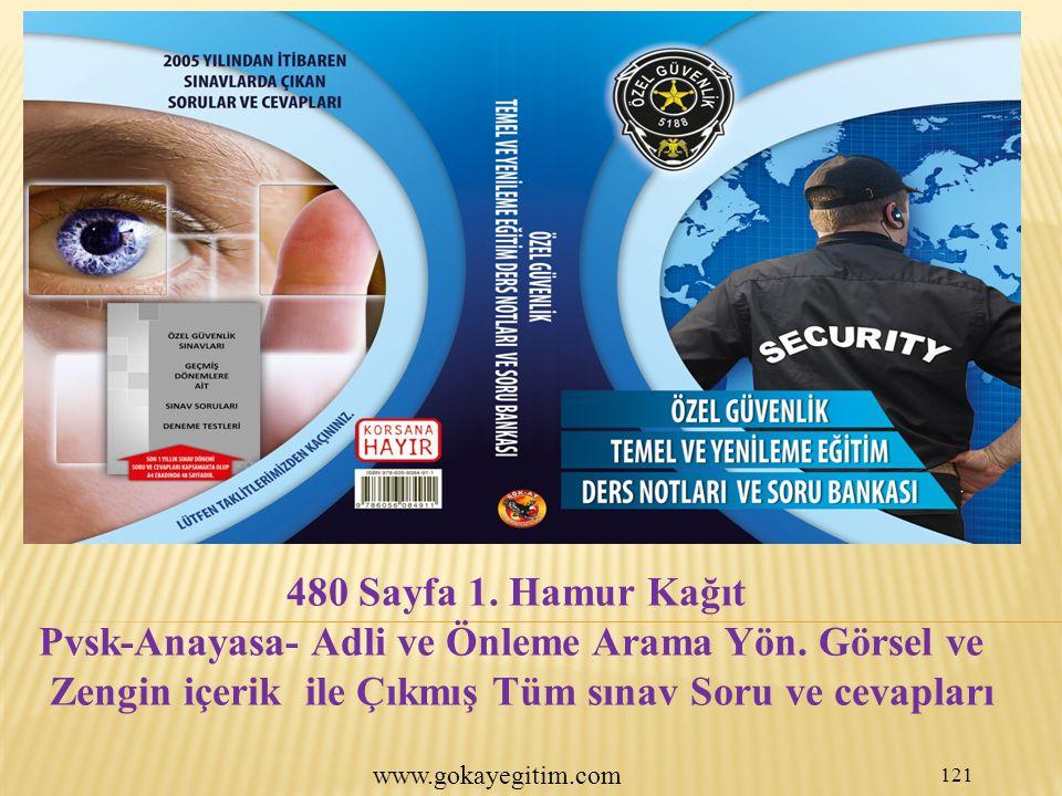 www.gokayegitim.com 121 480 Sayfa 1.Hamur Kağıt Pvsk-Anayasa- Adli ve Önleme Arama Yön.
