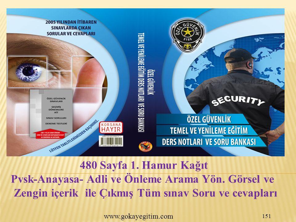 www.gokayegitim.com 151 480 Sayfa 1.Hamur Kağıt Pvsk-Anayasa- Adli ve Önleme Arama Yön.