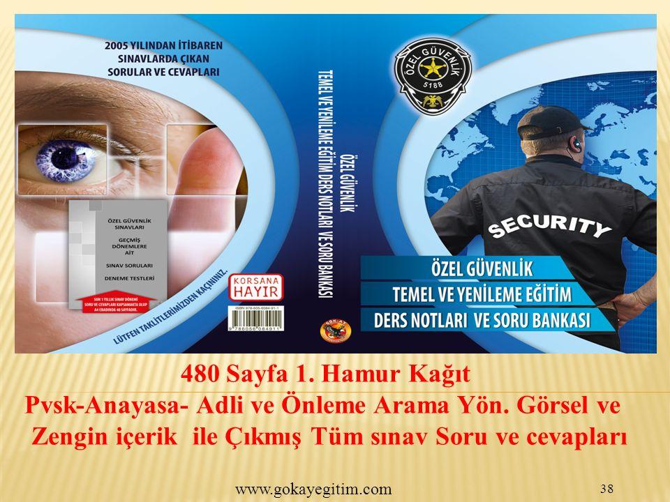 www.gokayegitim.com 38 480 Sayfa 1.Hamur Kağıt Pvsk-Anayasa- Adli ve Önleme Arama Yön.