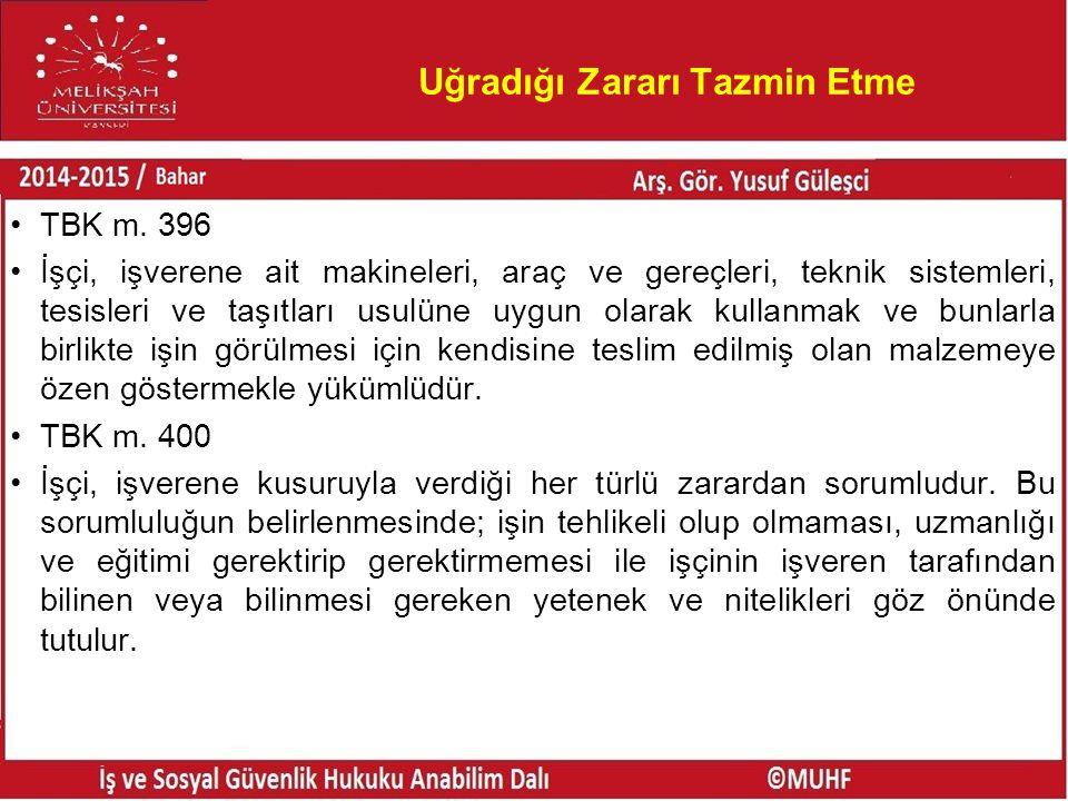 Uğradığı Zararı Tazmin Etme TBK m.