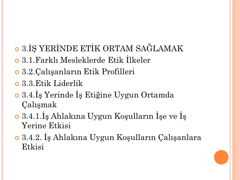 1.ETİK KAVRAMI 1.1.