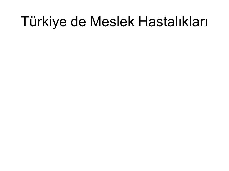 Türkiye de Meslek Hastalıkları