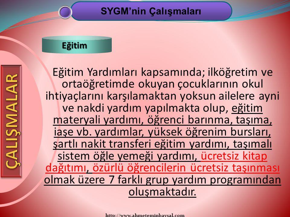 http://www.ahmeteminbaysal.com Eğitim Yardımları kapsamında; ilköğretim ve ortaöğretimde okuyan çocuklarının okul ihtiyaçlarını karşılamaktan yoksun a