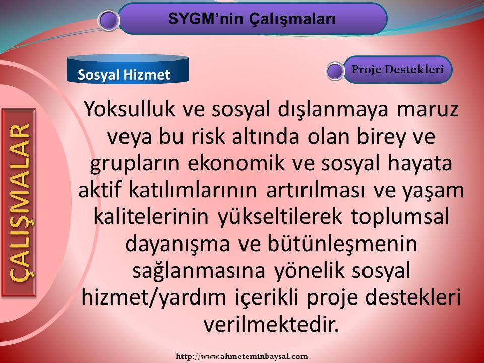 http://www.ahmeteminbaysal.com Yoksulluk ve sosyal dışlanmaya maruz veya bu risk altında olan birey ve grupların ekonomik ve sosyal hayata aktif katıl
