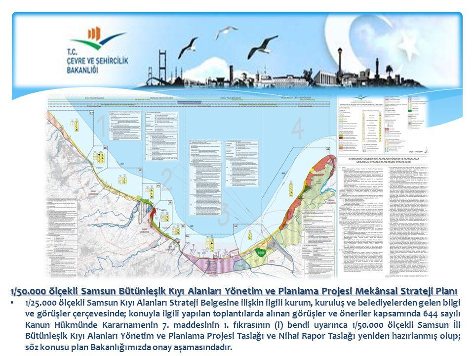 1/50.000 ölçekli Samsun Bütünleşik Kıyı Alanları Yönetim ve Planlama Projesi Mekânsal Strateji Planı 1/25.000 ölçekli Samsun Kıyı Alanları Strateji Be