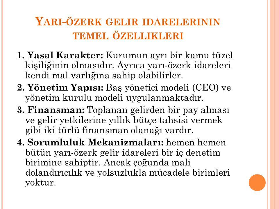 Y ARI - ÖZERK GELIR IDARELERININ TEMEL ÖZELLIKLERI 1.