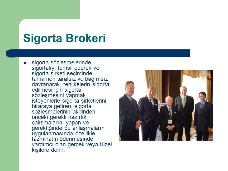 Sigorta Brokeri sigorta sözleşmelerinde sigortalıyı temsil ederek ve sigorta şirketi seçiminde tamamen tarafsız ve bağımsız davranarak, tehlikelerin s