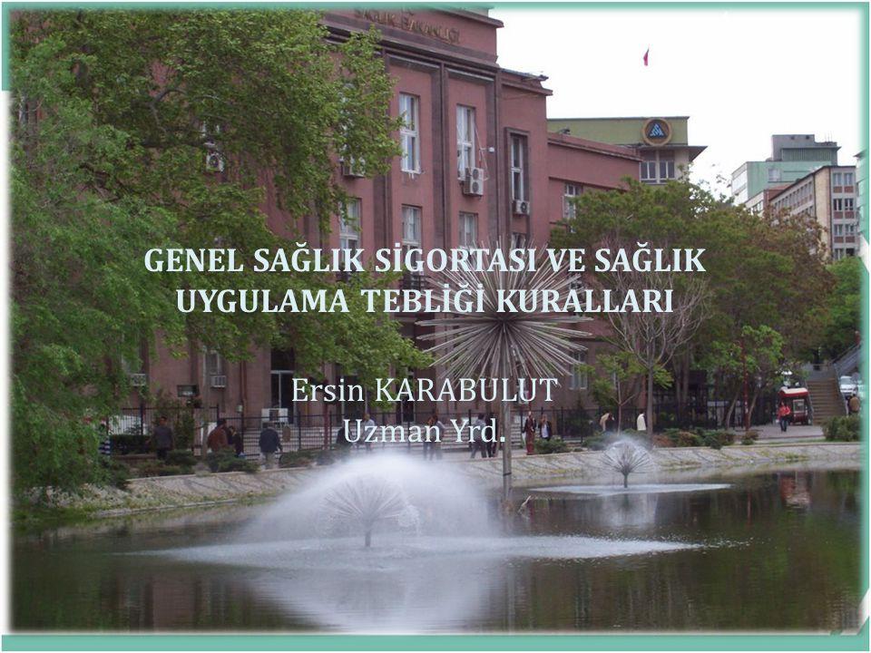 SAĞLIK HİZMETLERİ GENEL MÜDÜRLÜĞÜ Genel Sağlık Sigortası Türk Sağlık Sigortası Sistemi sosyal sigortalar kapsamına alınmış olup zorunludur ve tamamen kanun hükümlerine dayanır.