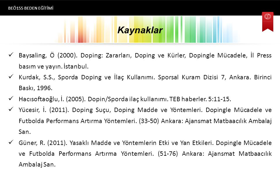 Kaynaklar Baysaling, Ö (2000).