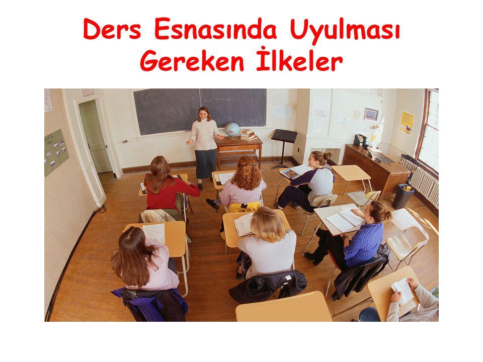 Ders Esnasında Uyulması Gereken İlkeler