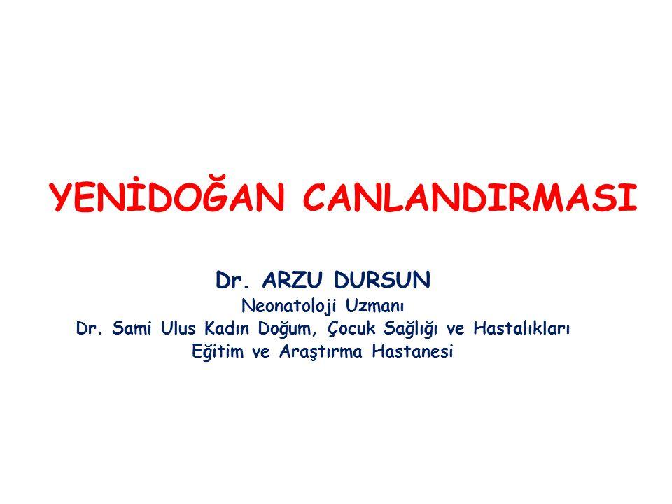 Dr.ARZU DURSUN Neonatoloji Uzmanı Dr.