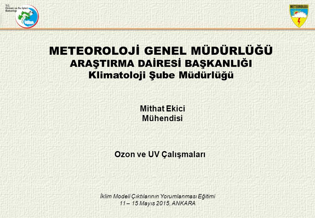 METEOROLOJİ GENEL MÜDÜRLÜĞÜ ARAŞTIRMA DAİRESİ BAŞKANLIĞI 2.