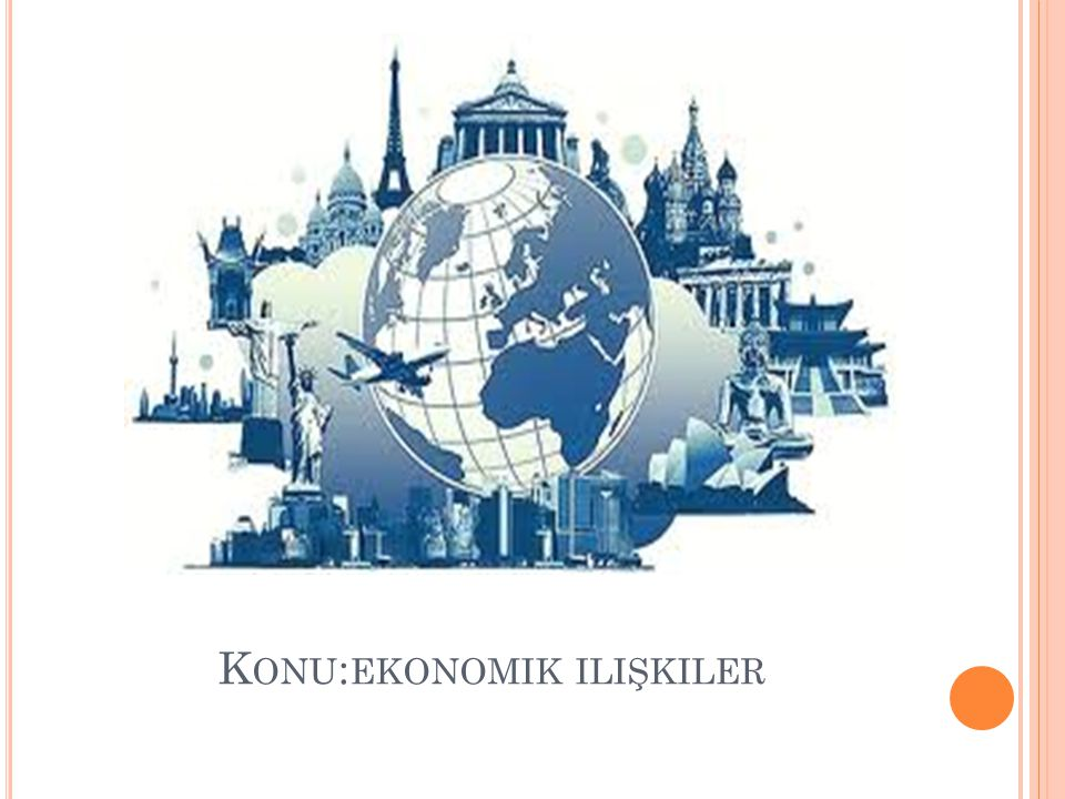 K ONU : EKONOMIK ILIŞKILER