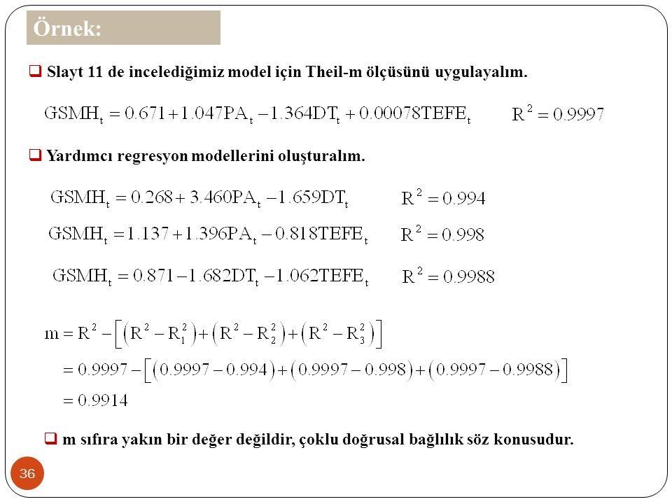 35  m ölçüsü her regresyon için ayrı ayrı hesaplanmayan genel bir ölçüdür.