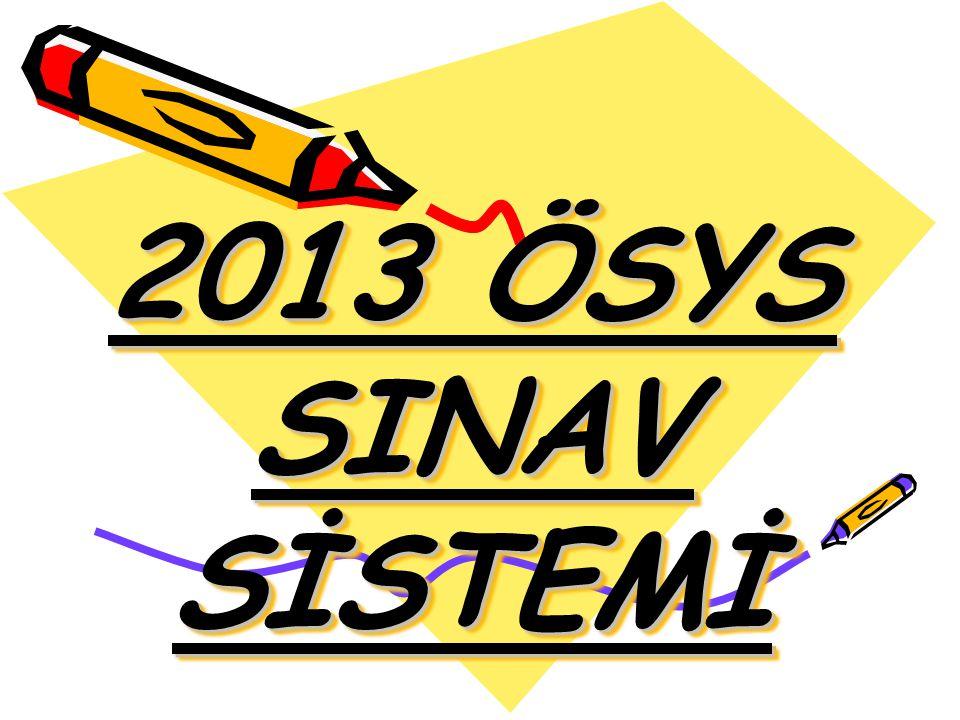2013 ÖSYS SINAV SİSTEMİ
