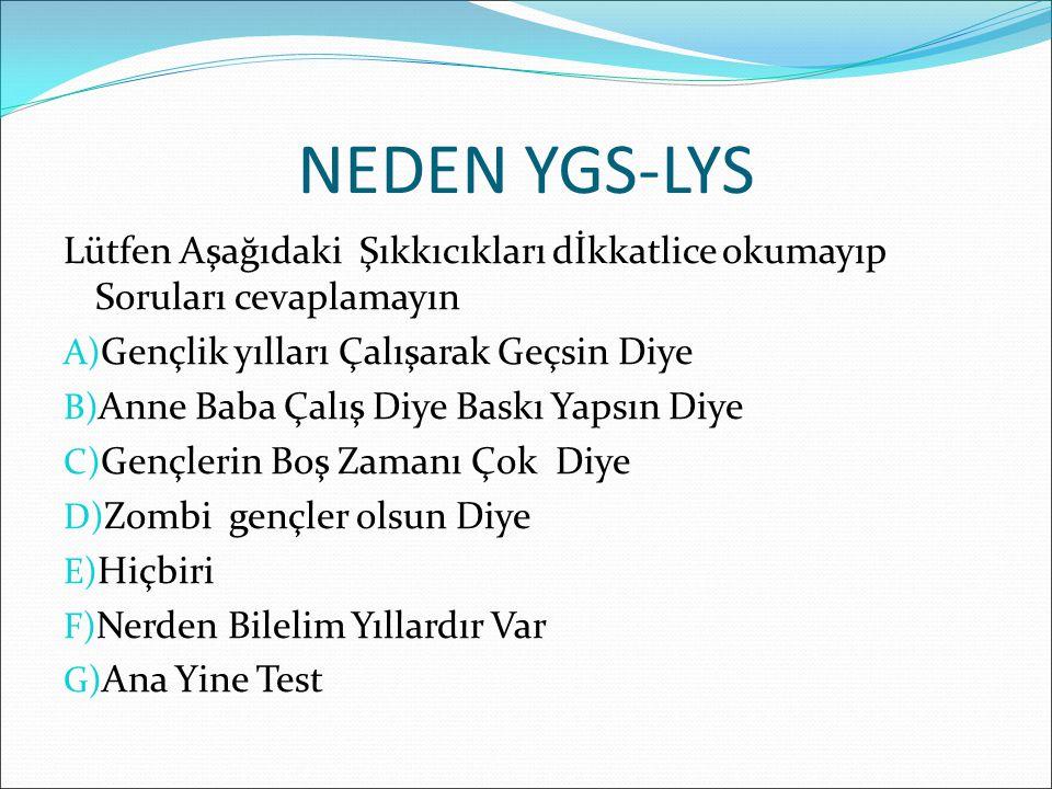 Puan Türü YGS-5 ve YGS-6 Testlerinin Ağırlıkları (% olarak) TürkçeTemel MatematikSosyal BilimlerFen Bilimleri YGS-5%37%33%20%10 YGS-6%33%37%10%20 YGS-5 ve YGS-6 Eşit Ağırlıklı puan türleridir.