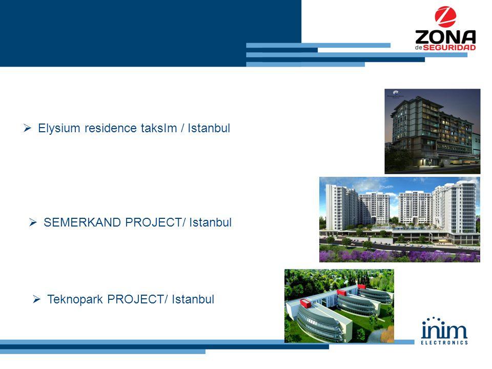  Elysium residence taksIm / Istanbul  SEMERKAND PROJECT/ Istanbul  Teknopark PROJECT/ Istanbul