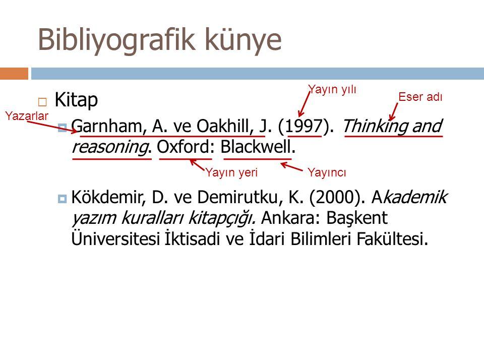 Bibliyografik künye  Kitap  Garnham, A.ve Oakhill, J.
