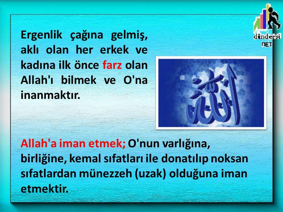 Allah a iman etmek; O nun varlığına, birliğine, kemal sıfatları ile donatılıp noksan sıfatlardan münezzeh (uzak) olduğuna iman etmektir.