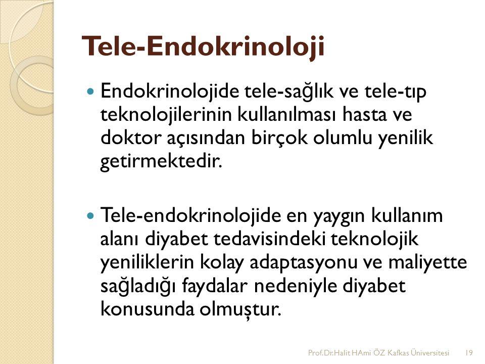 Tele-Endokrinoloji Endokrinolojide tele-sa ğ lık ve tele-tıp teknolojilerinin kullanılması hasta ve doktor açısından birçok olumlu yenilik getirmekted