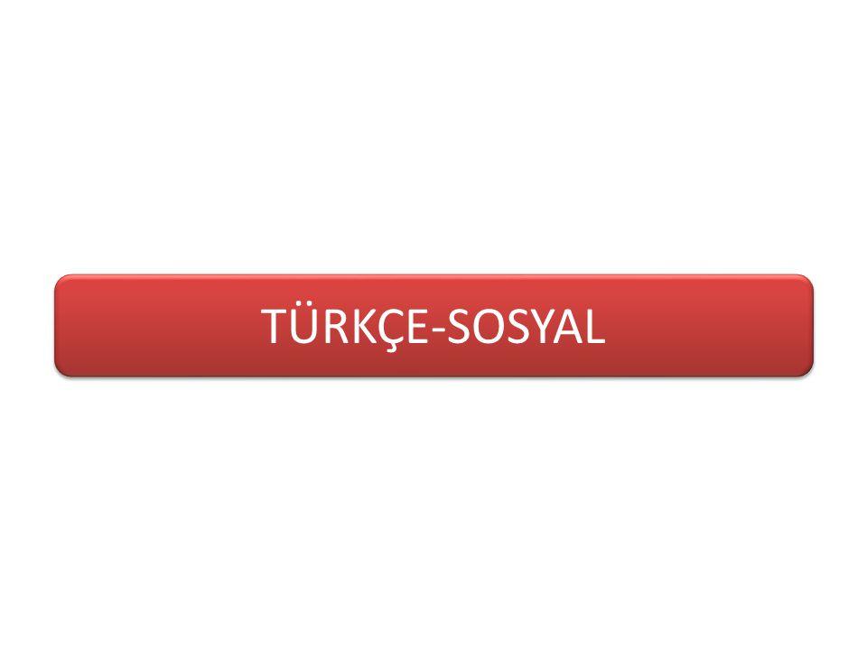TÜRKÇE-SOSYAL
