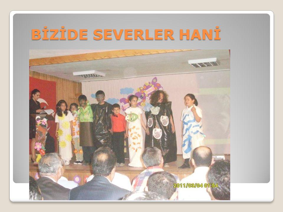 BİZİDE SEVERLER HANİ