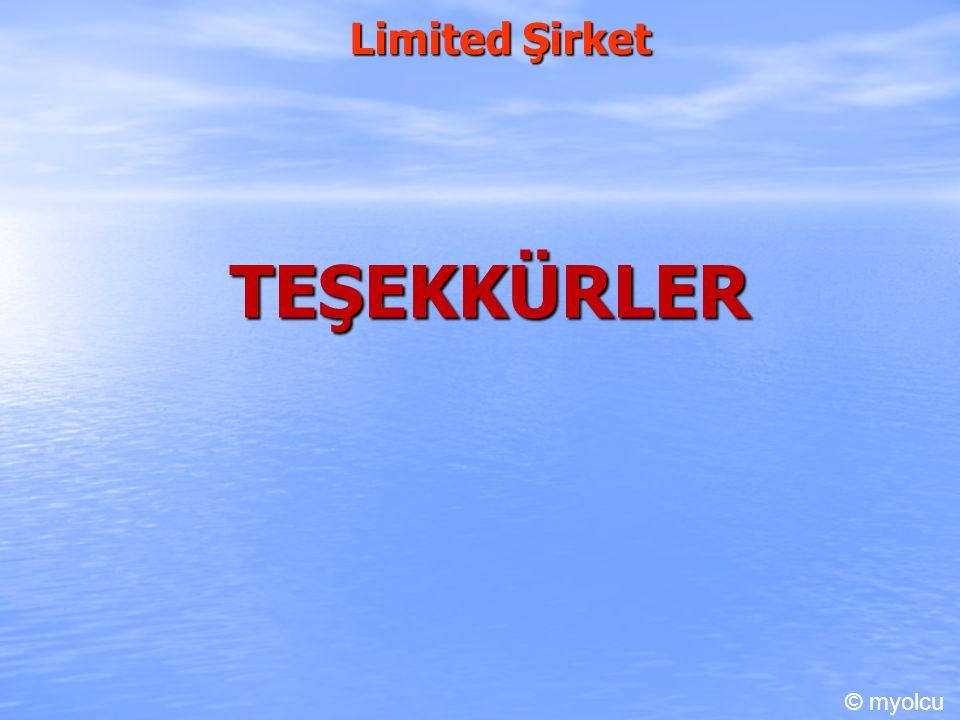Limited Şirket TEŞEKKÜRLER © myolcu