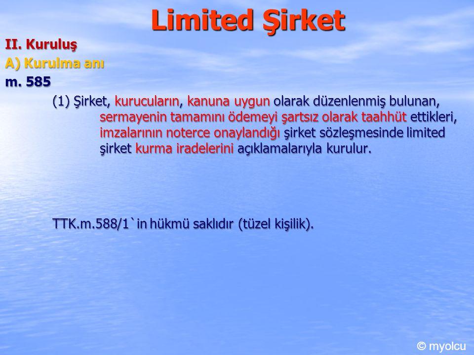 Limited Şirket II.Kuruluş B) Şirket sözleşmesi 1) Şekil m.