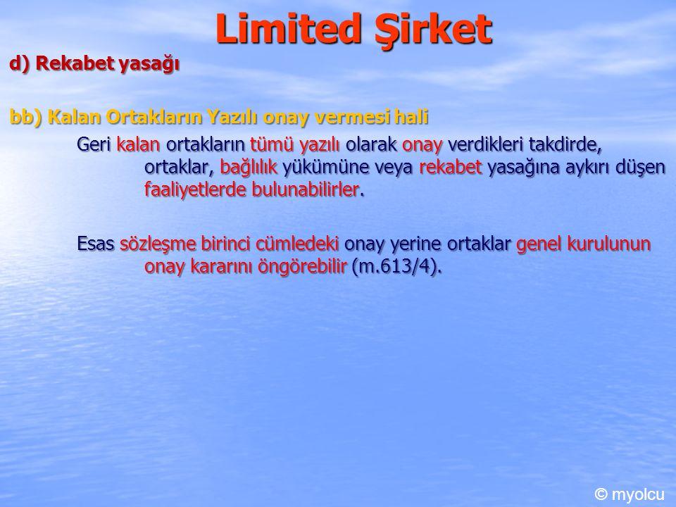 Limited Şirket VI. Şirketin Organları A) Genel kurul B) Yönetim ve temsil C) Denetçi © myolcu